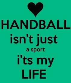 Just handball ! Just handball ! Women's Handball, Handball Players, Goalkeeper Training, Stupid Quotes, Just A Game, Van Life, Inspirational Quotes, Motivation, Liv