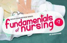 Fundamentals of Nursing NCLEX Practice Quiz 7 (20 Items)