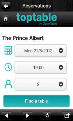 Book your table online through the app -http://itunes.apple.com/us/app/the-prince-albert/id530207806?ls=1=8