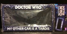 New - DOCTOR WHO - My Other Car is a Tardis License Plate Frame - FREE SHIPPING | Collectibles, Science Fiction & Horror, Dr. Who | eBay!