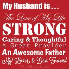 My husband, my love is my rock. I would have never envisioned my life could be full of such love and support and mush :) He's strong when I need a manly man. my shoulder and joker when I need uplifting and frankly my hero. Love hims then now and forever Love My Husband Quotes, I Love My Hubby, Love My Man, Love Of My Life, Love Quotes, Amazing Husband, To My Husband, Hubby Quotes, Amazing Man