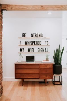 Be strong, I whisper
