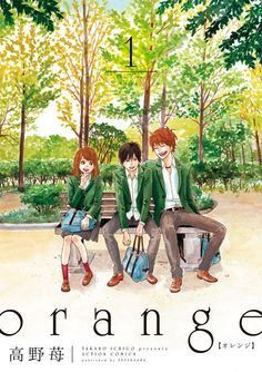 El Manga Orange de Ichigo Takano tendrá un spinoff el 25 de Marzo.