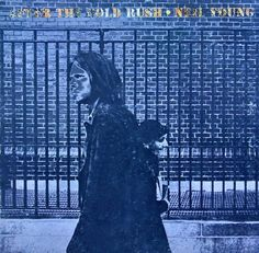 Neil young after the gold rush...1970