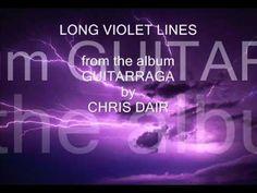 Long Violet Lines from GuitarRaga by Chris Dair