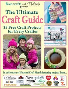 The Ultimate Craft Guide: 25 Free Craft Projects for Every Crafter | FaveCrafts.com