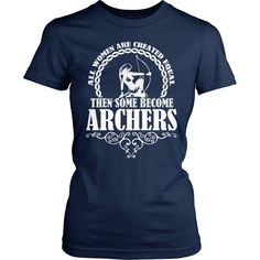 Archery Shirt - Some Become Archers