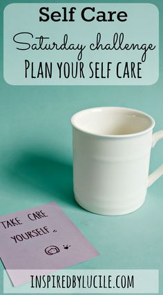 Self Care Saturday Challenge Plan Your Self Care