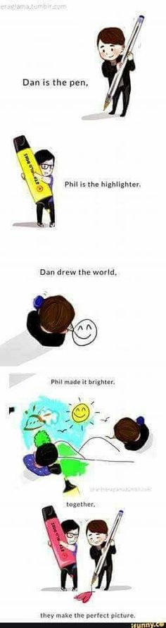 when dan could finally see colours. phil helped him. without phil. dan's world would be in black and white. =]