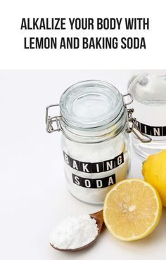 Alkalize Your Body With Lemon and Baking Soda Alkalize Your Body, Lemon Uses, Baking Soda And Lemon, Sodium Bicarbonate, Holistic Nutrition, Cancer Cure, Healing Herbs, Beauty Recipe, Natural Home Remedies