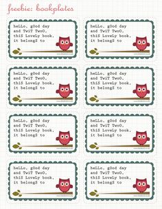 """free printable, Owl Bookplates """"Hello Good day and Twit TwoO, this Lovely book, it belongs to ... (YOU!: nice gift-tag when you give a book as present..:)  from My Owl Barn"""