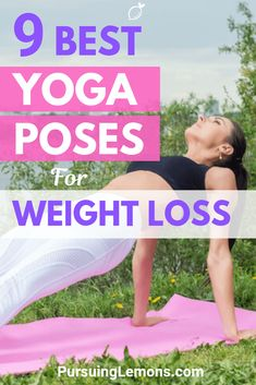Finding ways to lose weight? Yoga is one of the best workouts for weight loss to burn fats and improve your metabolism. Here are 9 yoga poses to practice! Best Weight Loss Plan, Yoga For Weight Loss, Easy Weight Loss, Lose Weight In A Week, Losing Weight Tips, Ways To Lose Weight, Different Types Of Yoga, Yoga Posen, Yoga For Beginners