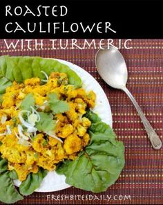 Roasted Cauliflower with Turmeric – Fresh Bites Daily Qinuoa Recipes, Vegetable Recipes, Real Food Recipes, Vegetarian Recipes, Cooking Recipes, Healthy Recipes, Jucing Recipes, Kitchen Recipes, Vegan