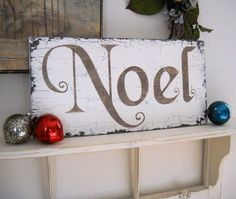 NOEL CHRISTMAS SIGN 9 x 18 As seen in Better Homes & Garden Holiday Crafts Magazine on Etsy, $34.95