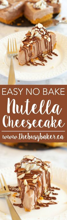 This Easy No Bake Nutella Cheesecake is the perfect easy dessert recipe for Nutella lovers! Recipe from thebusybaker.ca! via @busybakerblog