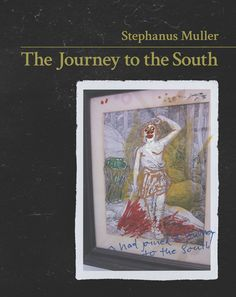 The Journey to the South grapples with the entanglement of ethics, aesthetics, disciplinary transformation, institutional decolonisation and modalities of protest at South African universities. South Africa, Aesthetics, Journey, African, Art, Art Background, Kunst, Performing Arts, Badass Aesthetic