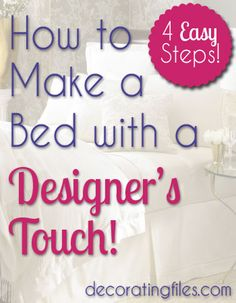 Have you ever wondered how to make a bed like designers do in the magazines? These simple steps will show you how you can make your bed picture perfect .