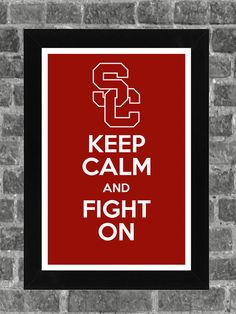 """""""Keep Calm and Fight On"""" USC Trojans, by PortlandInkery on Etsy.com, $14.99"""