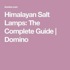 Himalayan Salt Lamps: The Complete Guide   Domino #MeditationInMinutes