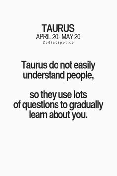 "zodiacspot: ""Fun zodiac facts here! Taurus Quotes, Zodiac Signs Taurus, My Zodiac Sign, Zodiac Quotes, Taurus Memes, Taurus Woman, Taurus And Gemini, Taurus Horoscope, Taurus Traits"