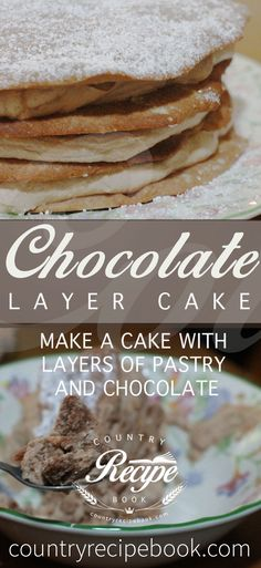 This Chocolate Layer Cake is seriously decadent and seriously good. Make it for that special occasion and see just how tasty it is. Made using pastry, cream and chocolate. Sprinkle some fresh berries on top if you have some and enjoy!