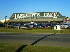 Lambert's Throwed Rolls Cafe in Foley, AL and OMG'sh it is so much fun to be eating and have a roll come flying at you.