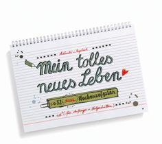 """EINE DER GUTEN, Geschenkbücher, Kalender, Notizbücher - Kalender """" Mein tolles neues Leben"""" - die FORTSETZUNG! mit 52 neuen Wochenaufgaben für Anfänger und Fortgeschrittene, Spiralbindung mit Flyer 2015 anbei!"""