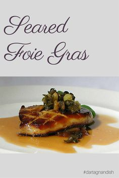 Duck Recipes, Chef Recipes, Raw Food Recipes, Fancy Appetizers, Appetizer Recipes, Foie Gras Pate Recipe, 5 Course Meal, Traditional French Recipes, Diet