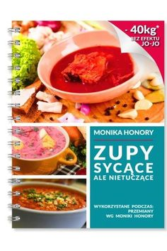 Monika jedząc tylko zupy schudła 40kg. Sama opracowała dietę i uczy innych, jak gotować Fitness Diet, Health Fitness, Belly Pooch, Polish Recipes, Aga, Food To Make, Chili, Food And Drink, Menu