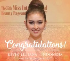 Miss Indonesia Kevin Lilliana was crowned winner of Miss International 2017 held on Tuesday, November 14, 2017 live at the Tokyo Dome City Hall in Tokyo, Japan. First runner-up was Miss Curacao Chanelle De Lau and the second runner-up was awarded to Miss Venezuela Diana Croce. The third runner-up was Miss Australia Amber Dew and fourth was Miss Japan Natsuki Tsutsui. The Top 15 finalists are Curacao, Venezuela, Slovakia, United Kingdom, Ghana, Honduras, Japan, Ecuador, Finland, Laos…