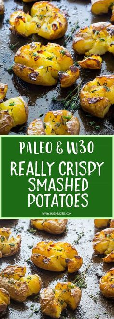 Paleo Smashed Potatoes baked with garlic, olive oil and herbs, fluffy in the middle and truly crispy on the top!! find out how to make them on noshtastic.com!! | paleo, gluten free, vegan, whole30, healthy recipe, side dish. baked potato, roasted potato.