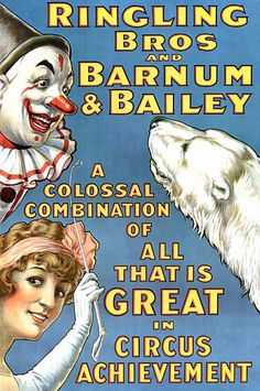 Clown Polar Bear Dancing Girl Circus Poster Ringling Bros Barnum & Bailey USA Full Color Advertisement Lithograph To Frame Old Circus, Circus Art, Circus Theme, Circus Train, Circus Clown, Vintage Advertisements, Vintage Ads, Vintage Prints, Vintage Labels