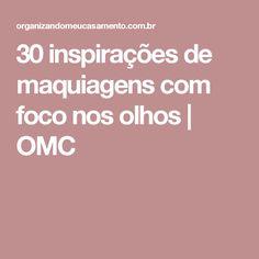 30 inspirações de maquiagens com foco nos olhos | OMC