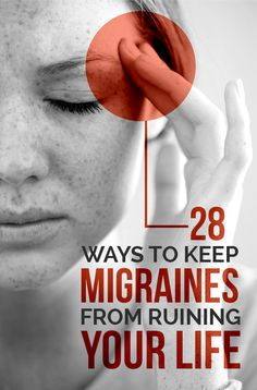 28 Ways To Keep Migraines From Ruining Your Life... If only it were as easy as some of these things!