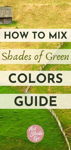 Great and clear guide on how to mix shades of green! Love all the color mixing charts and diagrams showing to how to mix colors that are green!!