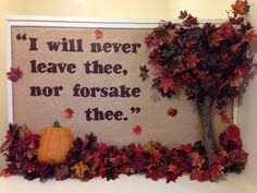 I will never leave the nor forsake thee. (Church Bulletin Board Fall I will never leave the nor forsake thee. (Church Bulletin Board Fall I will never leave the nor forsake thee. Bible Bulletin Boards, Elementary Bulletin Boards, Thanksgiving Bulletin Boards, College Bulletin Boards, Christian Bulletin Boards, Interactive Bulletin Boards, Halloween Bulletin Boards, Library Bulletin Boards, Preschool Bulletin Boards