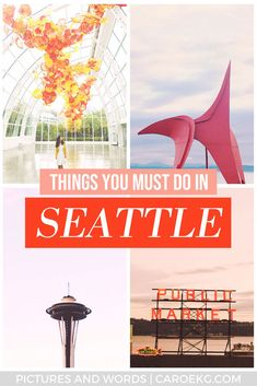 12 Things to Do in Seattle