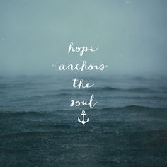 This hope is a strong and trustworthy anchor for our souls. It leads us through the curtain into God's inner sanctuary. Heb 6:19 (NLT) HOPE SERIES – PART 1 If there was ever a verse that enca…