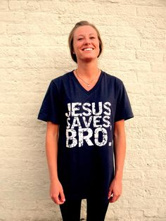 Jesus saves, bro.    Haha I love this!