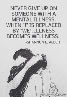 health quotes Quote on mental health - Never give up on someone with a mental illness. When I is replaced by We, illness becomes wellness. Mental Health Quotes, Mental Health Awareness, Wellness Quotes, Mental Health Tattoos, Mental Health Posters, Mental Health Stigma, Mental Health Support, Health Anxiety, Stress