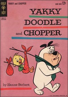 yakky doodle and chopper - Google Search