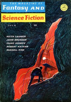 The Magazine of Fantasy and Science Fiction, July 1967. Cover by Jack Gaughan.