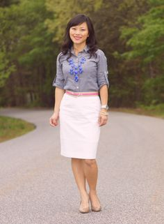 chambray + white pencil skirt + bright blue necklace + pink belt + nude shoes (except maybe with tweed pencil skirt?)