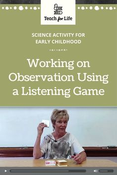 This activity teaches students how to make scientific observations with their sense of hearing. The teacher places objects in small boxes that will make different sounds when the box is shaken. The students listen and try to figure out what is in the box.