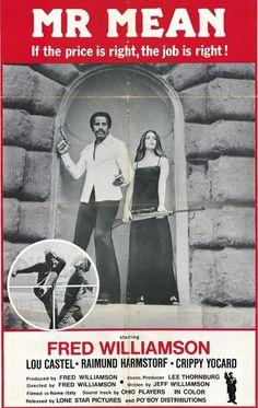 Mr. Mean (1977) Director: Fred Williamson Stars: Fred Williamson, Lou Castel, Raimund Harmstorf