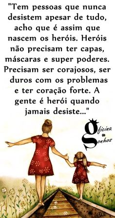 Oficina de Sonhos: Desistir nunca! Peace Love And Understanding, Facebook Quotes, Frases Humor, Special Words, Some Words, Family Love, Peace And Love, Sentences, Inspirational Quotes