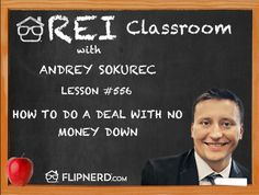 In the classroom today, Andrey Sokurec goes over a strategy to do a deal with no money down. Especially for new investors, it can be hard to come up with the funds to put down on a property.