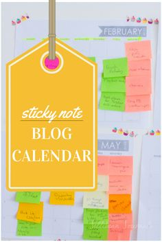 Take Your Blog to the Next Level- create a flexible, practical editorial calendar from Post-it notes! #blogtips #blogging   Jellibean Journals
