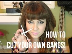 How To: Cut Your Own Bangs! Straight Across! - YouTube