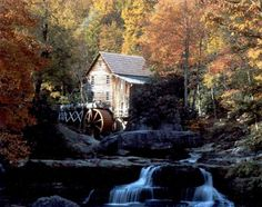 Glade Creek Mill in Babcock State Park ~ Fayette Co., West Virginia